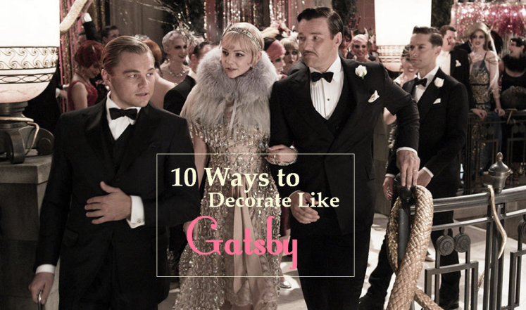 10 Ways to Decorate Like Gatsby | Strawberry Moon Blog