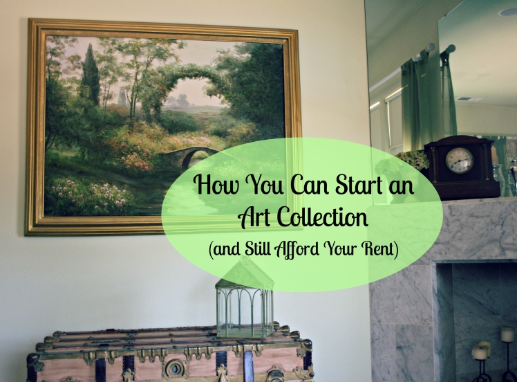 How You Can Start an Art Collection (and Still Afford Your Rent) | Strawberry Moon Blog