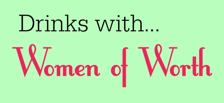 Drinks with Women of Worth | Strawberry Moon Blog