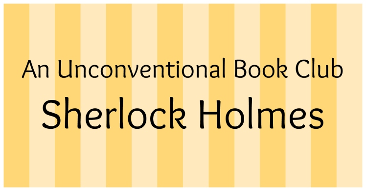 The Ultimate Guide to an Unconventional Book Club: Sherlock Holmes | Strawberry Moon Blog