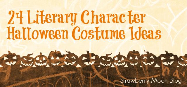 24 Literary Character Halloween Costume Ideas   Strawberry Moon Blog