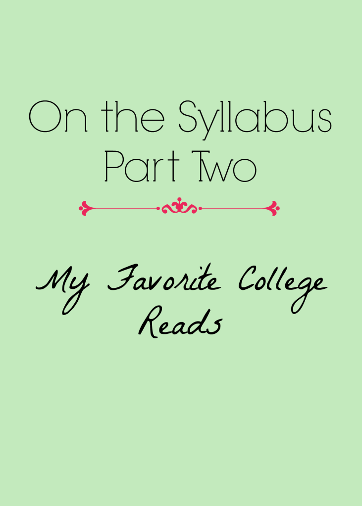 On the Syllabus: My Favorite College Reads, Part Two | Strawberry Moon Books