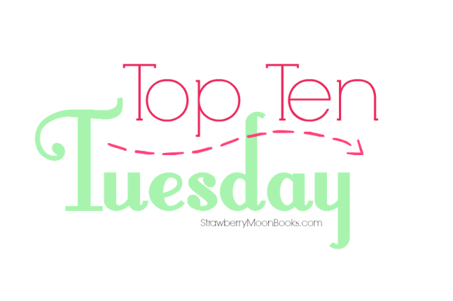 Top Ten Tuesday | Strawberry Moon Books